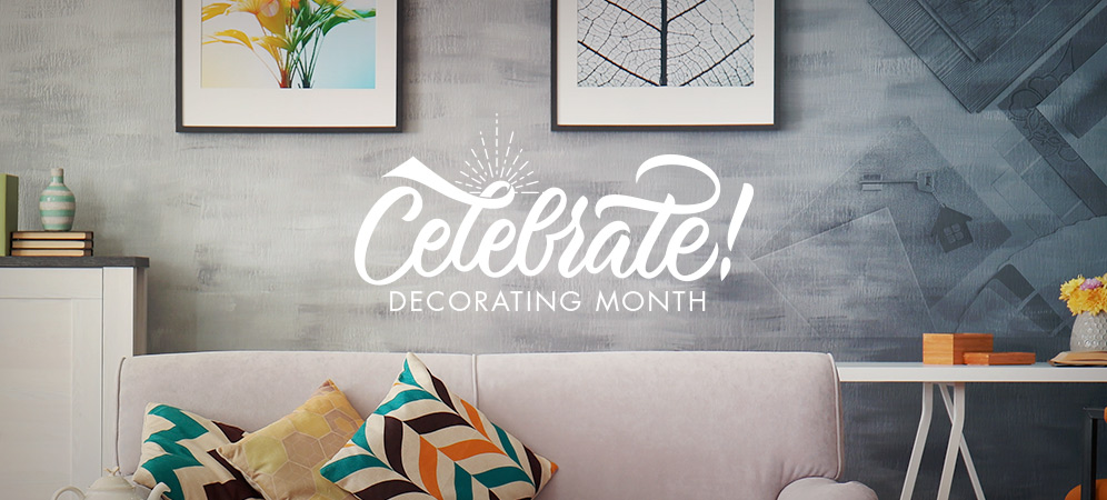 Celebrate Decorating Month!