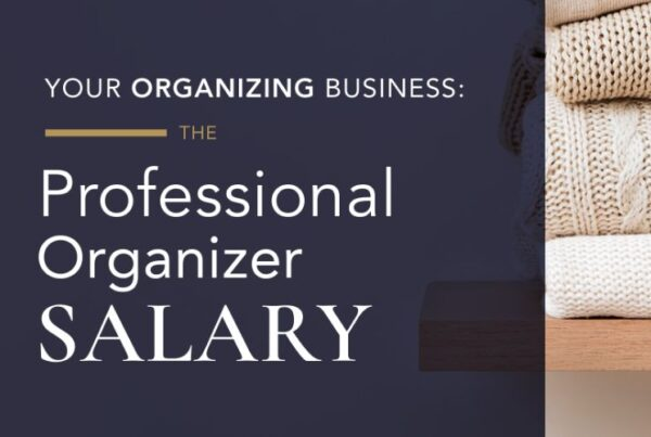 Professional organizer salary article, July 14 2021, Feature Image